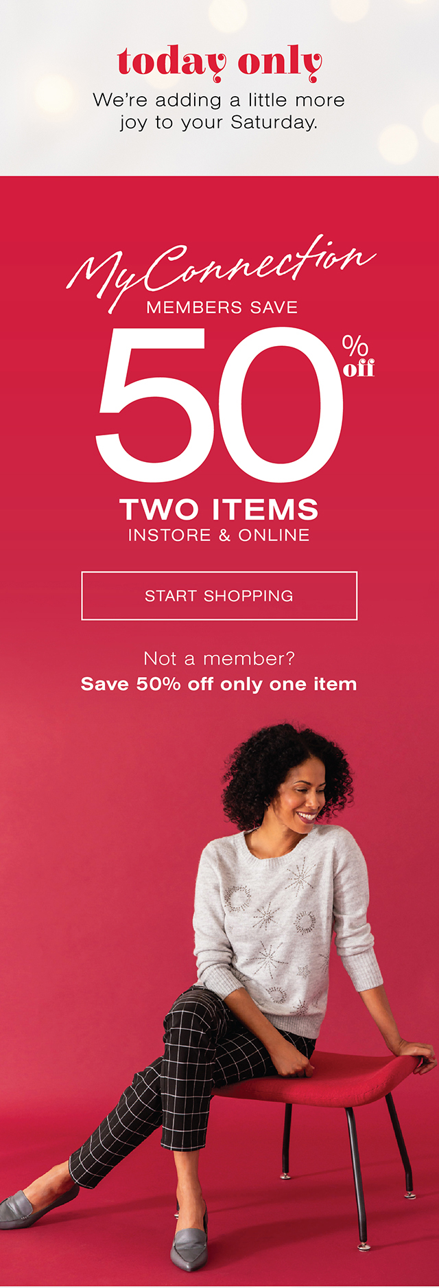 Today Only: My Connection members save 50% off two items